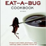 6 Legged Lit: 6 Must-have Edible Insect Books and Cookbooks